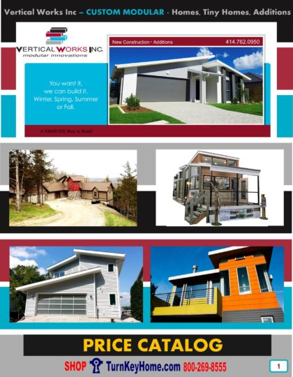 Custom Modular Home Prices FROM Vertical Works Inc Anything you want modular